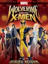 Росомаха и Люди Икс. Начало / Wolverine and the X-Men