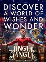 Мистер Джангл и рождественское путешествие / Jingle Jangle: A Christmas Journey
