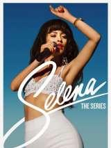 Селена / Selena: The Series