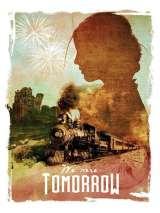 Мы будем завтра / We Were Tomorrow