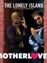 The Lonely Island Feat. Justin Timberlake: Motherlover