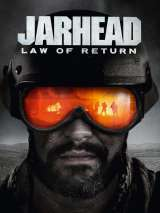 Морпехи: Закон о репатриации / Jarhead: Law of Return