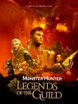 Monster Hunter: Легенды гильдии / Monster Hunter: Legends of the Guild
