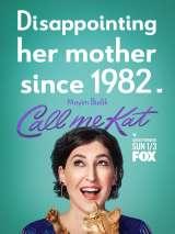 Зовите меня Кэт / Call Me Kat