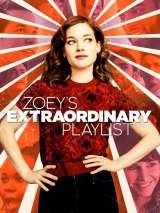 Необыкновенный плейлист Зои / Zoey`s Extraordinary Playlist