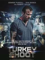 Охота на индюшек / Turkey Shoot