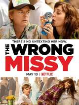 Не та девушка / The Wrong Missy