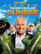 Великолепный мистер Данди / The Very Excellent Mr. Dundee