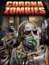 Короназомби / Corona Zombies
