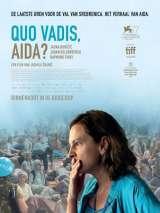 Куда ты идешь, Аида? / Quo vadis, Aida?