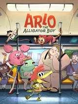 Арло, мальчик-аллигатор / Arlo the Alligator Boy