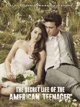 Втайне от родителей / The Secret Life of the American Teenager