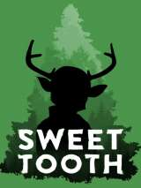 Сладкоежка / Sweet Tooth