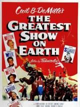 """Постер к фильму """"Величайшее шоу мира"""""""