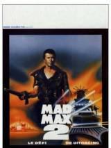 """Постер к фильму """"Безумный Макс 2: Воин дороги """""""