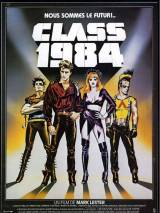 """Постер к фильму """"Класс 1984"""""""