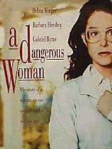"""Постер к фильму """"Опасная женщина"""""""