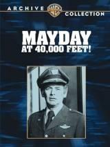 """Постер к фильму """"Mayday at 40,000 Feet!"""""""