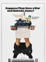 """Постер к фильму """"Допустим, они объявят войну и никто не придет"""""""