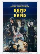 Сплоченные / Band of the Hand