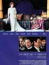 Дом радости / The House of Mirth