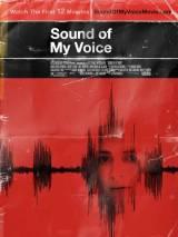 Звук моего голоса / Sound of My Voice