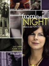 Из ночи / In from the Night