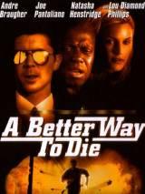 Лучший способ умереть / A Better Way to Die
