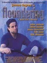 Блуждающий / Floundering