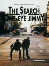 В поисках одноглазого Джимми / The Search for One-eye Jimmy