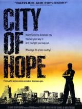 Город надежды / City of Hope