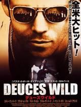 Дикие бесы / Deuces Wild