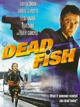 Дохлая рыба / Dead Fish