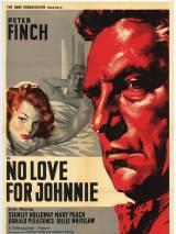 Джонни без любви / No Love for Johnnie