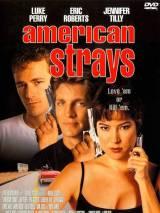 Американские бродяги / American Strays