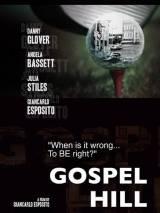 Госпел Хилл / Gospel Hill