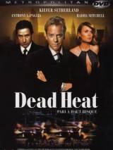 По ту сторону закона / Dead Heat
