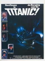 Поднять Титаник / Raise the Titanic
