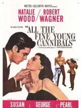 Прекрасные юные каннибалы / All the Fine Young Cannibals