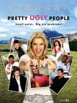 Прекрасные уродцы / Pretty Ugly People