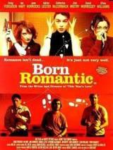 Рожденный романтиком / Born Romantic