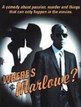 Где же Марлоу? / Where`s Marlowe?