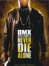 Не умирай в одиночку / Never Die Alone