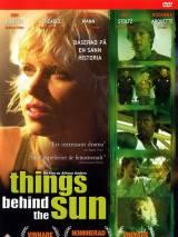 По ту сторону Солнца / Things Behind the Sun