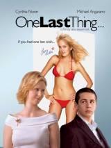 Последнее желание / One Last Thing...