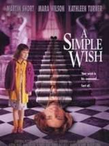 Простое желание / A Simple Wish