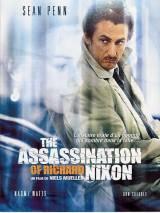 Убить президента. Покушение на Ричарда Никсона / The Assassination of Richard Nixon