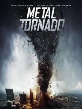 Железный смерч / Metal Tornado
