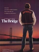 Мост / Crossing the Bridge