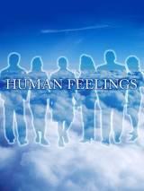Людские чувства / Human Feelings